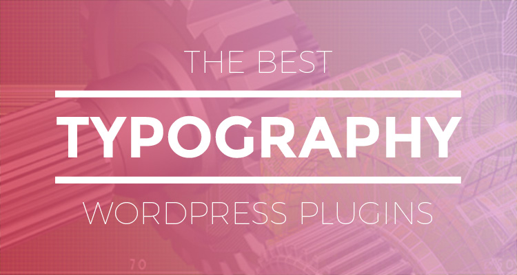 Best Typography WordPress