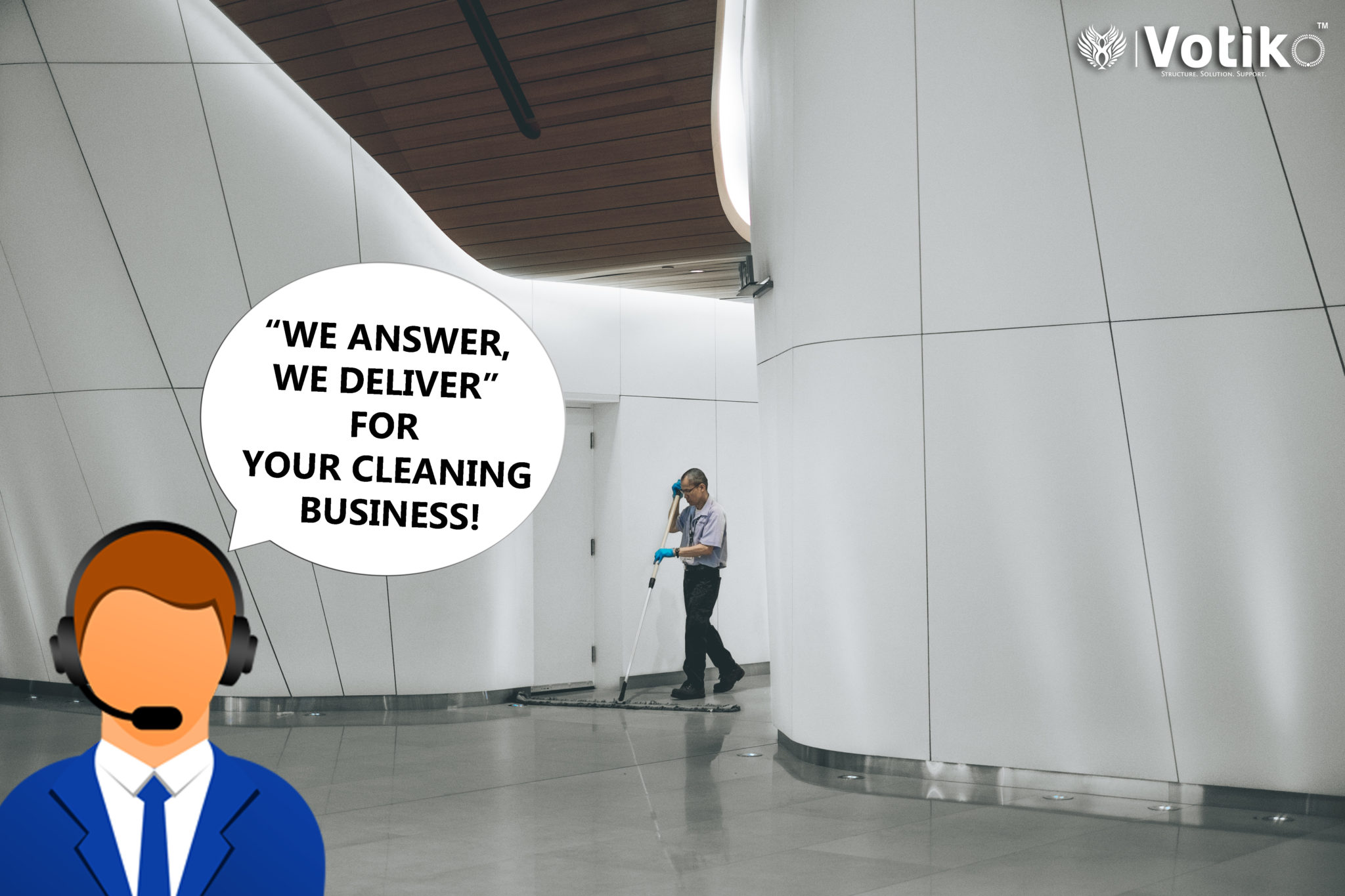 """WE ANSWER, WE DELIVER"" FOR YOUR CLEANING BUSINESS!"