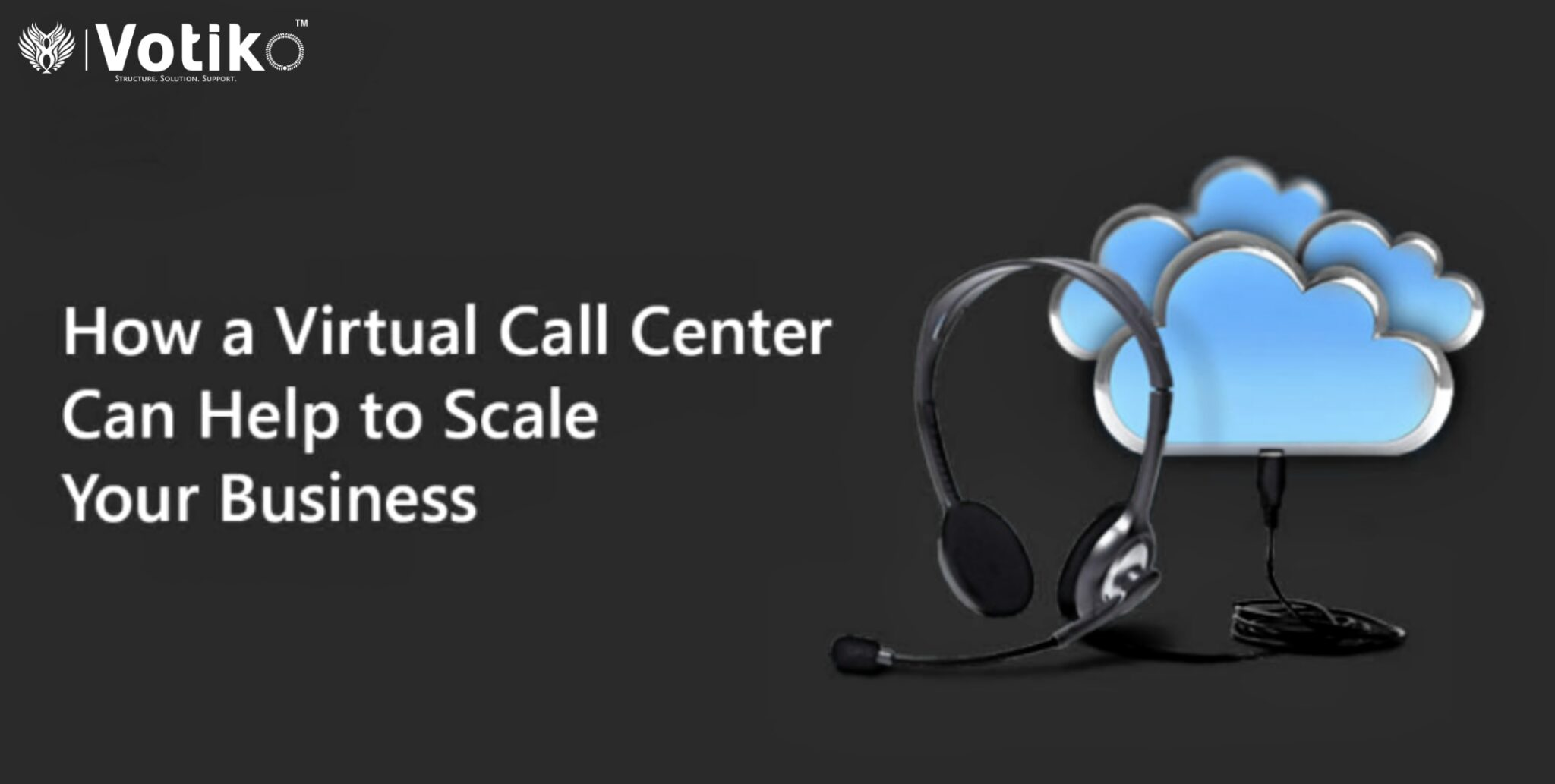 How Can a Virtual Call Center Assist You in Scaling Your Business?