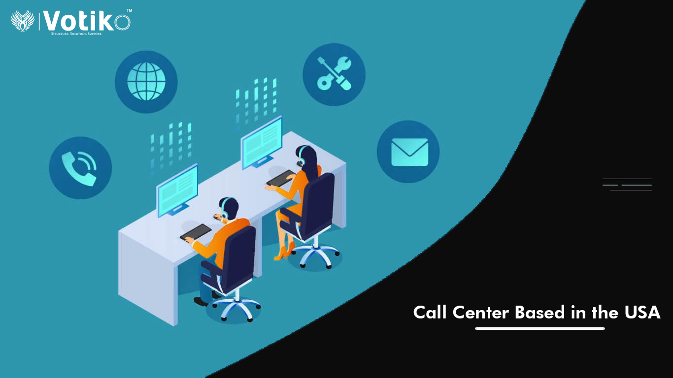 Give your customers the service they deserve with a call center based in the United States.