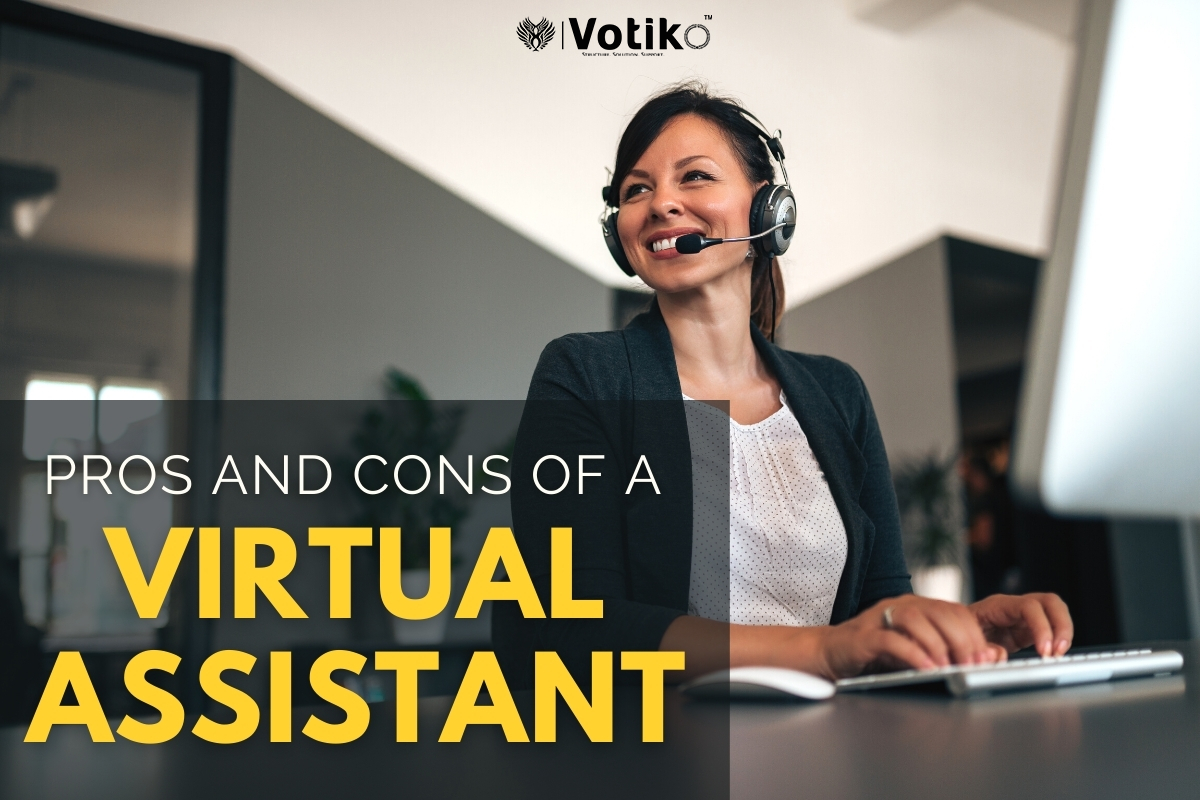 The Benefits and Drawbacks of Hiring Virtual Assistants