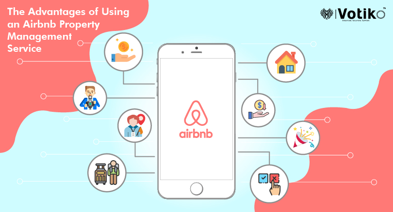 The Advantages of Using an Airbnb Property Management Company