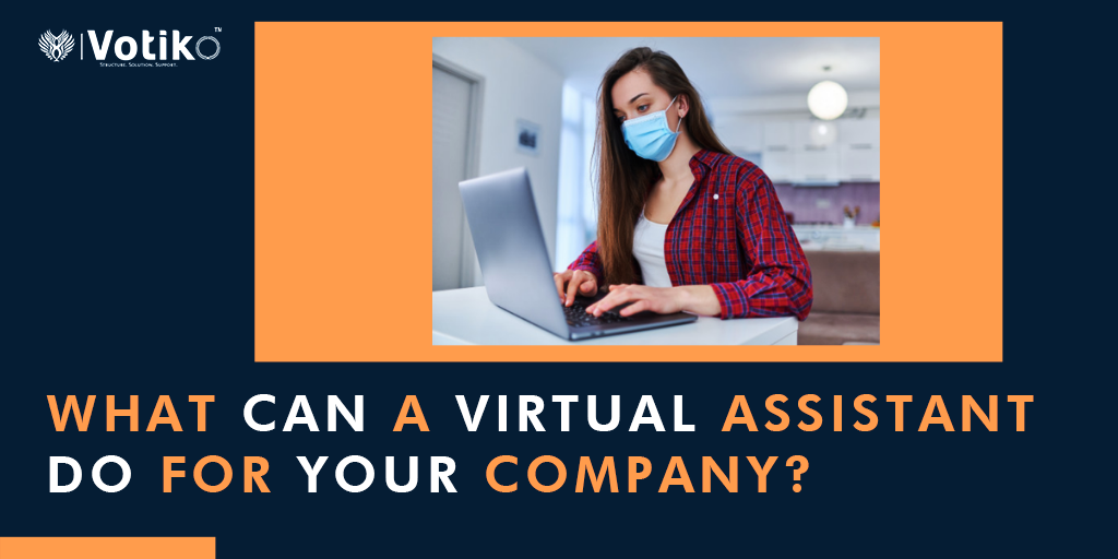 What Can a Virtual Assistant Do for Your Company?